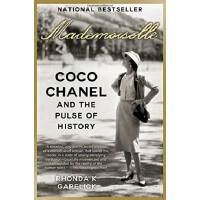 香奈儿和历史的脉搏 英文原版 Mademoiselle: Coco Chanel and the Pulse of H