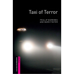 Oxford Bookworms Library: Starter Level: Taxi of Terror 牛津书