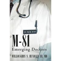 【预订】M-81: Emerging Doctors