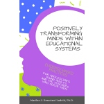 Positively Transforming Minds within Educational Systems
