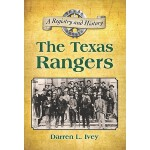 【预订】The Texas Rangers: A Registry and History