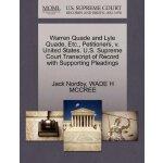 Warren Quade and Lyle Quade, Etc., Petitioners, v. United S