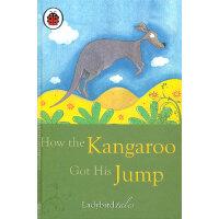 Ladybird Just So Stories: How the Kangaroo Got His Jump 小瓢虫经典-原来如此的故事:袋鼠是怎么会跳的 ISBN 9781409302384