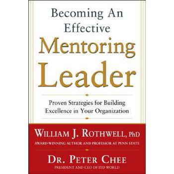 【预订】Becoming an Effective Mentoring Leader: Proven Strategies for Building Excellen... 美国库房发货,通常付款后3-5周到货!