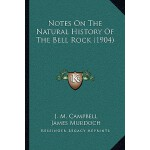 【预订】Notes on the Natural History of the Bell Rock (1904) 97
