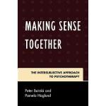 【预订】Making Sense Together: The Intersubjective Approach to