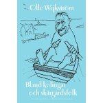 Bland Kolingar Och Skargardsfolk [ISBN: 978-0967217628]