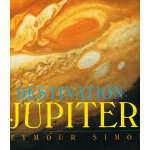 Destination: Jupiter (Smithsonian Collins) 科学博物馆:木星 ISBN 9780064437592