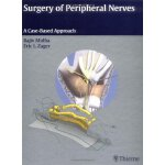 Surgery of Peripheral Nerves [ISBN: 978-0865778603]