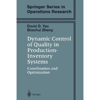 【预订】Dynamic Control of Quality in Production-inventory Systems  Coordination and Optimization 预订商品,需要1-3个月发货,非质量问题不接受退换货。