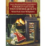 Twenty Little Patchwork Quilts: With Full-Size Templates (D