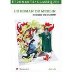 Le Roman de Merlin (French Edition)