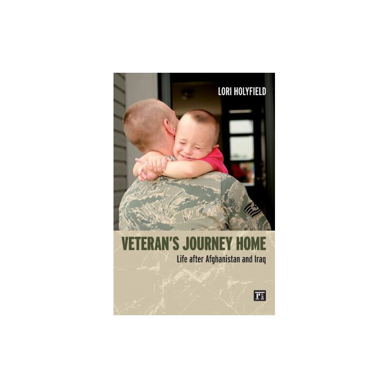 Veterans' Journeys Home: Life After Afghanistan and Iraq [ISBN: 978-1612050522] 美国发货无法退货,约五到八周到货