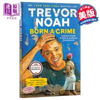 【中商原版】天生罪犯:特雷弗・诺亚自传(比尔・盖茨2017荐书)英文原版 Born a Crime Trevor Noa