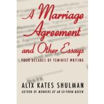 Marriage Agreement and Other Essays: Four Decades of Femini