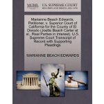 Marianne Beach Edwards, Petitioner, v. Superior Court of Ca