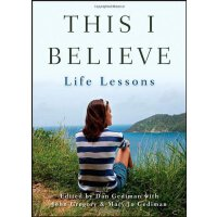 This I Believe: Life Lessons [ISBN: 978-1118481998]