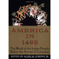 America in 1492: The World of the Indian Peoples Before the