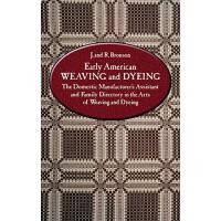 【预订】Early American Weaving and Dyeing