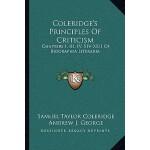 【预订】Coleridge's Principles of Criticism: Chapters I, III, I
