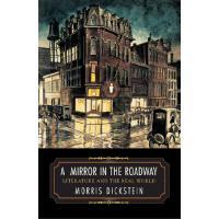 【预订】A Mirror in the Roadway: Literature and the Real World