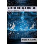 【预订】Genius Mathematician: Integral Private Class