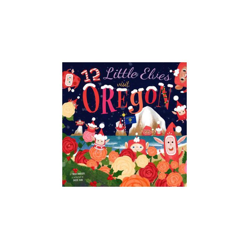【预订】12 Little Elves Visit Oregon 预订商品,需要1-3个月发货,非质量问题不接受退换货。