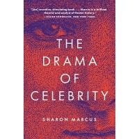 【预订】The Drama of Celebrity 9780691210186
