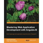 Mastering Web Application Development with AngularJS [ISBN: