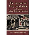 【预订】The Account of Mary Rowlandson and Other Indian Captivi