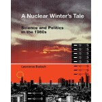 【预订】A Nuclear Winter's Tale: Science and Politics in the 19