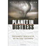 Planet in Distress: Environmental Deterioration and the Gre