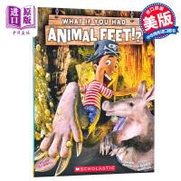 【中商原版】学乐 如果你有动物的腿 What If You Had Animal Feet 英文原版
