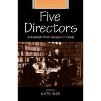 【预订】Five Directors: Auterism from Assayas to Ozon
