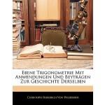 【预订】Ebene Trigonometrie Mit Anwendungen Und Beytragen Zur G
