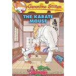 Geronimo Stilton #40: Karate Mouse 老鼠记者40:空手道高手 9780545103695
