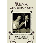 Rena, My Eternal Love [ISBN: 978-1456759117]