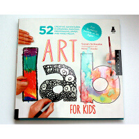 英文原版 创意绘画实验室 Art Lab for Kids: 52 Creative Adventures in Dr
