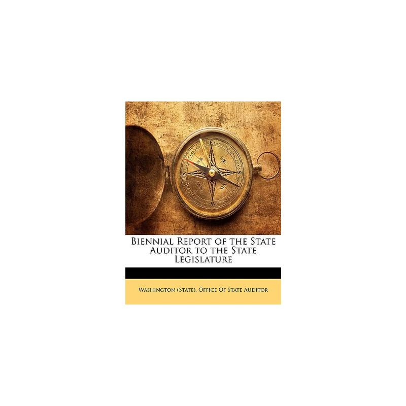 【预订】Biennial Report of the State Auditor to the State Legislature 9781144747914 美国库房发货,通常付款后3-5周到货!