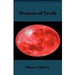 【预订】Moment of Truth 9780982693698
