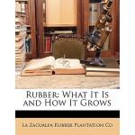 【预订】Rubber: What It Is and How It Grows 9781145445499