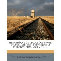 Bibliothèque De L'école Des Hautes ??tudes: Sciences Histor
