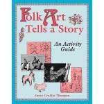 【预订】Folk Art Tells a Story: An Activity Guide
