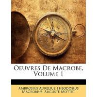【预订】Oeuvres de Macrobe, Volume 1 9781148606828