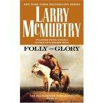 Folly and Glory: A Novel