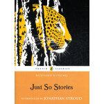 Just So Stories (Puffin Classics) 原来如此的故事 ISBN 9780141321622