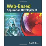Web Based Application Development [ISBN: 978-0763759407]