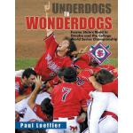 【预订】Underdogs to Wonderdogs: Fresno State's Road to Omaha a