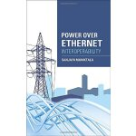 Power Over Ethernet Interoperability Guide [ISBN: 978-00717