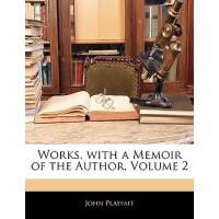 【预订】Works, with a Memoir of the Author, Volume 2 9781143348
